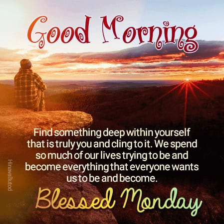 Lovely Good Morning Monday Blessings Quotes images