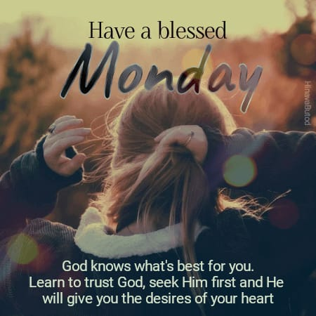 Best Blessings Quotes for Good Morning Monday