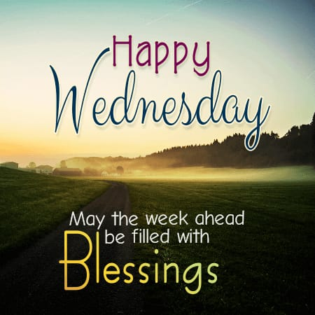 Blessing Quotes for Wishing Good Morning Wednesday