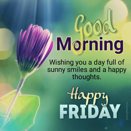 Happy Good Morning Friday Pictures with Messages in English