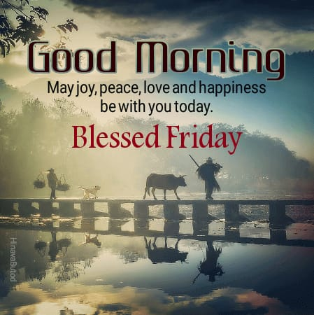 Blessing Quotes wishes Good Morning Friday photos