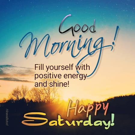 Good Morning Happy Saturday Quotes images