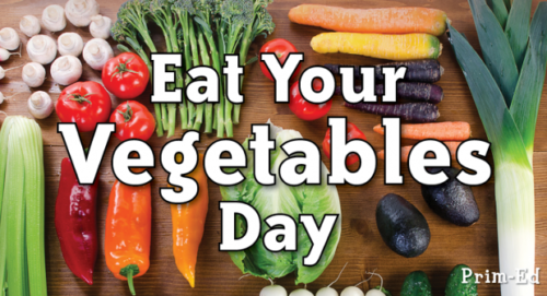 National Eat Your Vegetables Day 2020