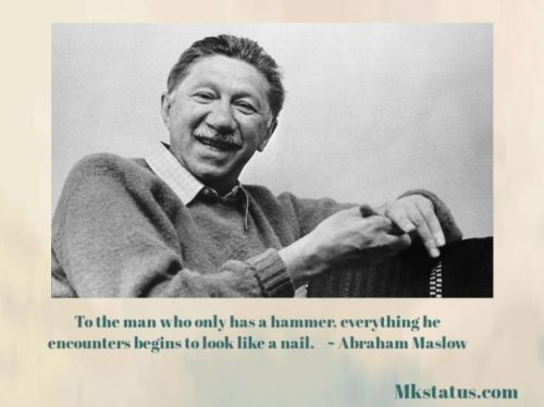 Popular Quotes by Abraham Maslow