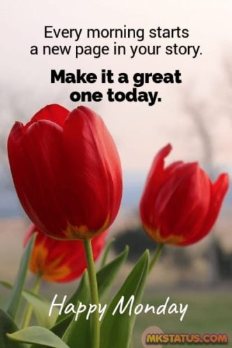 Good Morning Monday pictures with quotes and messages.