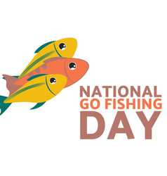 National Go Fishing Day 2020 greeting photos