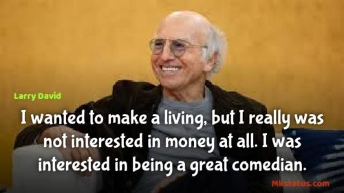 Best new Larry David Quotes images