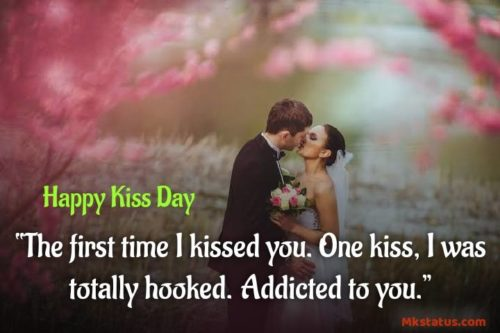 Famous Quotes about Happy Kiss Day 2020