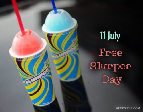 National Free Slurpee Day greeting photos 11 July