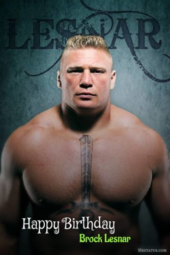 12 July Brock Lesnar Birthday Wishes Images