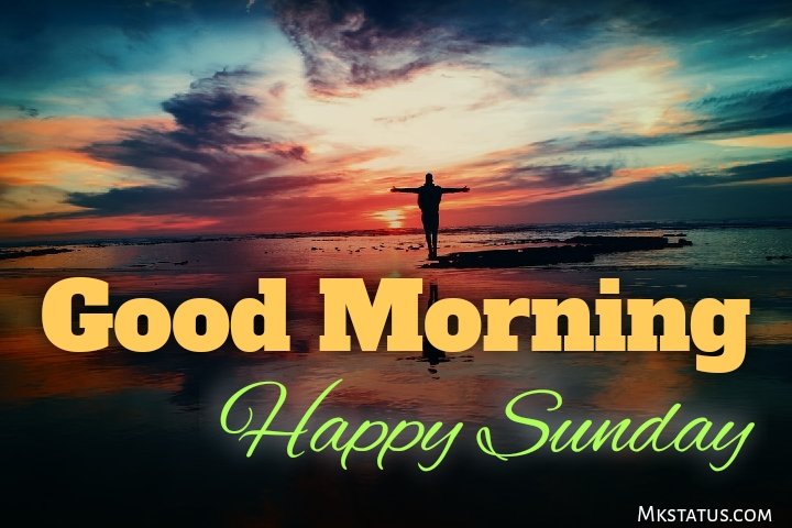 Good Morning Happy Sunday Images