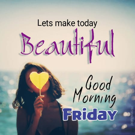 Beautiful Good Morning Friday wishes images
