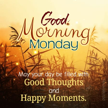 Happy Good Morning Monday Status images with Quotes