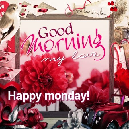 Good Morning Wishes images for Monday