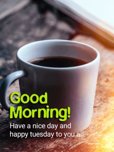 Good Morning Tuesday Blessing Tea & Coffee images