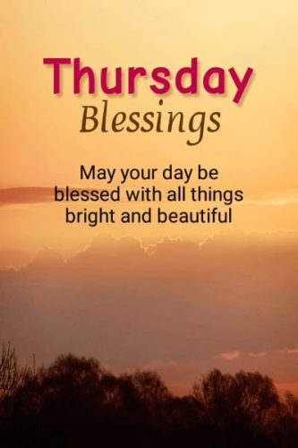 Good Morning Thursday wishes blessing quotes