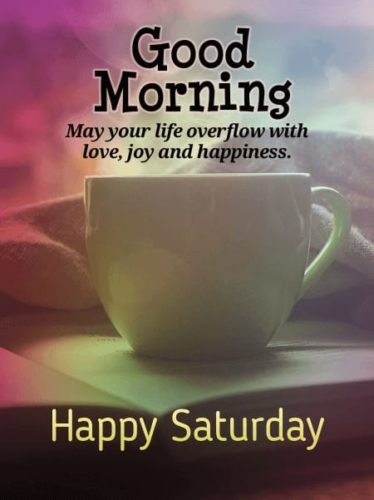 Good morning Saturday wishes messages photos in english