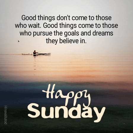 Good Morning Sunday Wishes images with Quotes