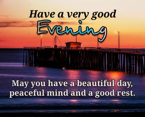 Inspirational Messages wishing Good Evening