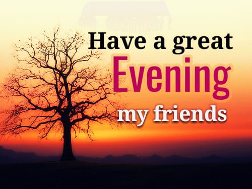 Good Evening wishes images for friends
