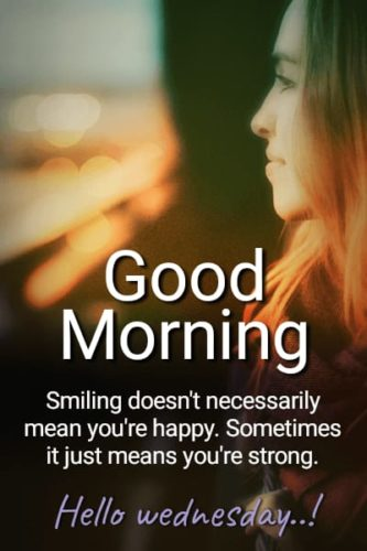 Good Morning Wednesday Smiling quotes images