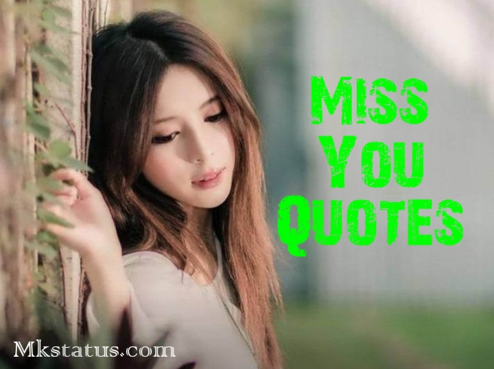 heart touching miss you quotes in english