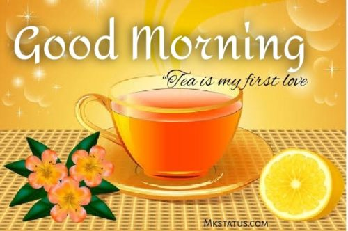 Tea Good Morning pictures