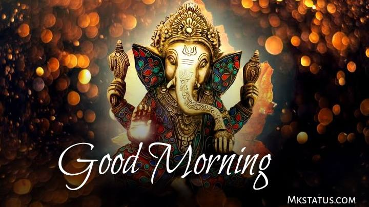 Lord Ganesh Good morning wishes images