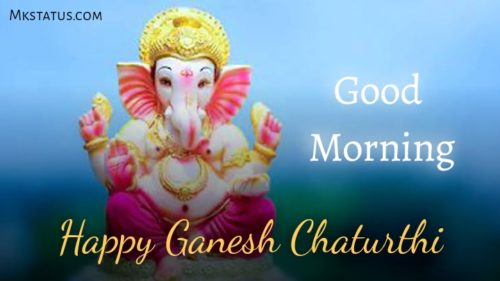 Happy Ganesh Chaturthi Good Morning image
