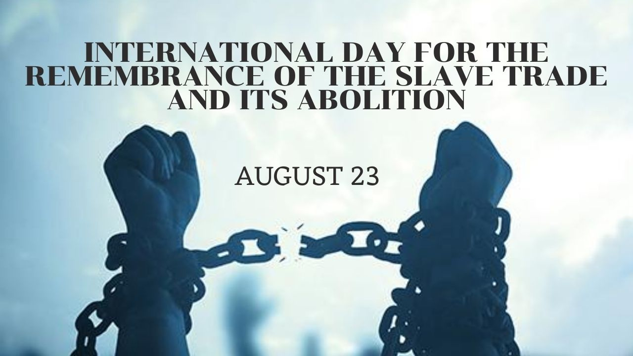 International Day for the Remembrance of the Slave Trade and its Abolition Wishes Images