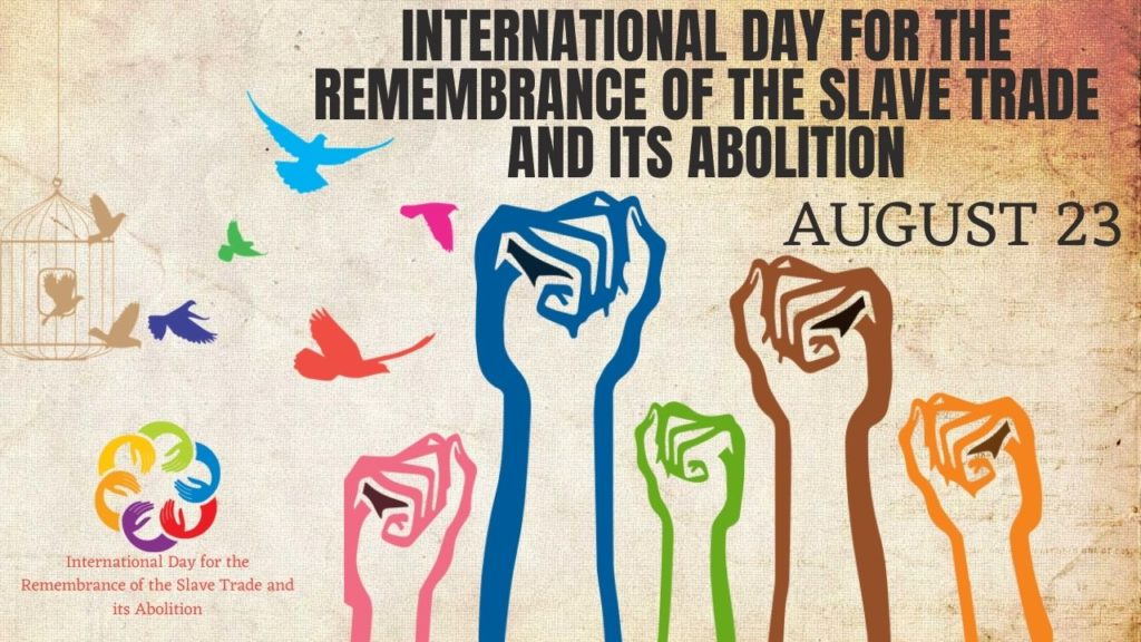 International Day for the Remembrance of the Slave Trade and its Abolition Poster Pictures