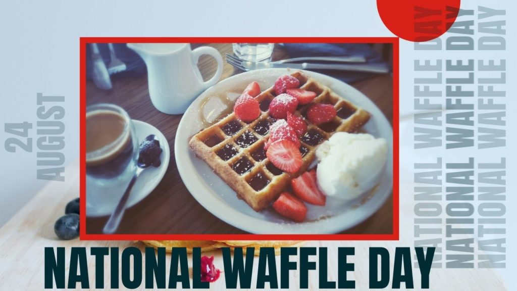 NationaL Waffle Day Wishes Images