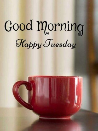 Happy Tuesday Good Morning Wishes images