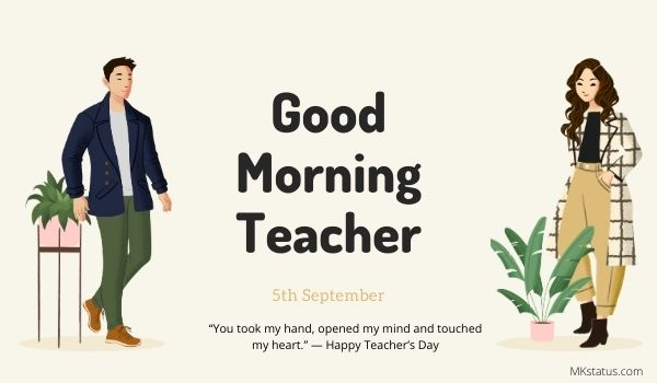 Good Morning Teacher's Day wishes Quotes Images