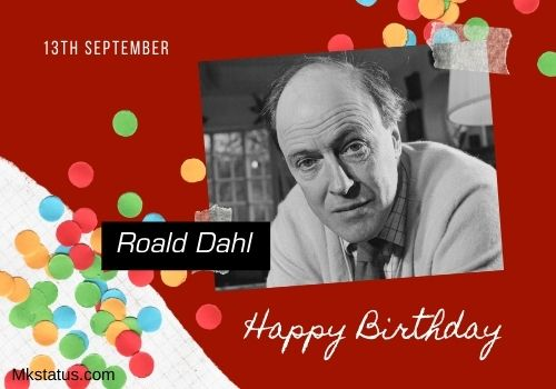 Roald Dahl birthday wishes images