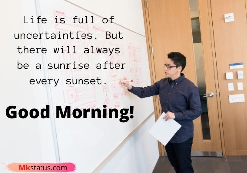 Good Morning Quotes for sir
