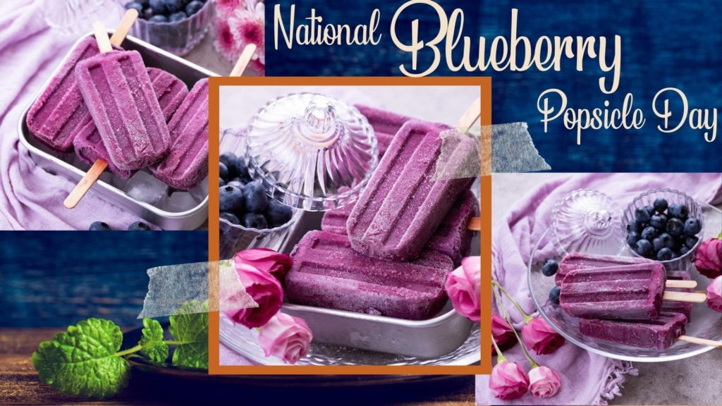 National Blueberry Popsicle Day Images