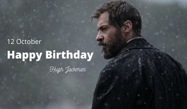 Hugh Jackman Birthday wishes photos