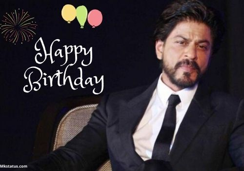 Happy Birthday Shahrukh images