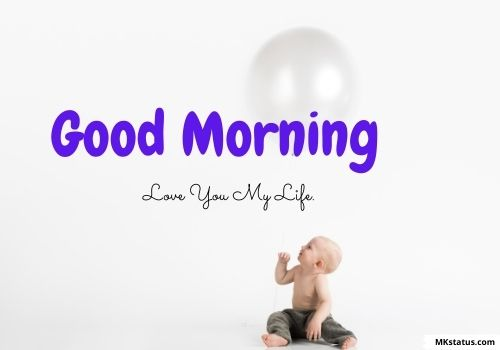 Beautiful Good Morning baby images