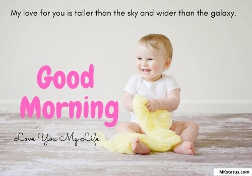 Good Morning baby images with messages