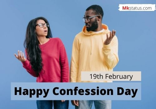 Confession Day | 19th February