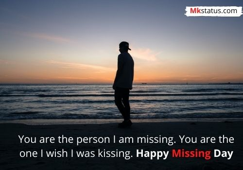 Best Happy Missing Day Quotes