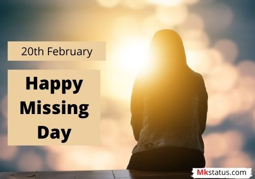 Happy Missing Day wishes images