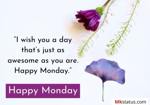 Positive Monday Blessings